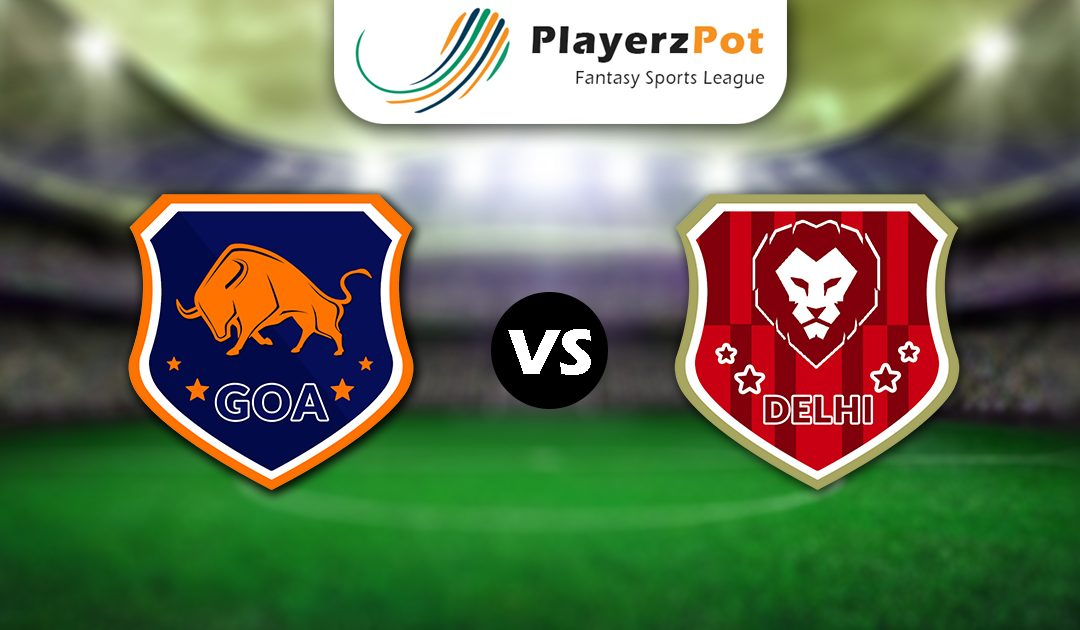 PlayerzPot Football Prediction: Goa vs Delhi | Match 31