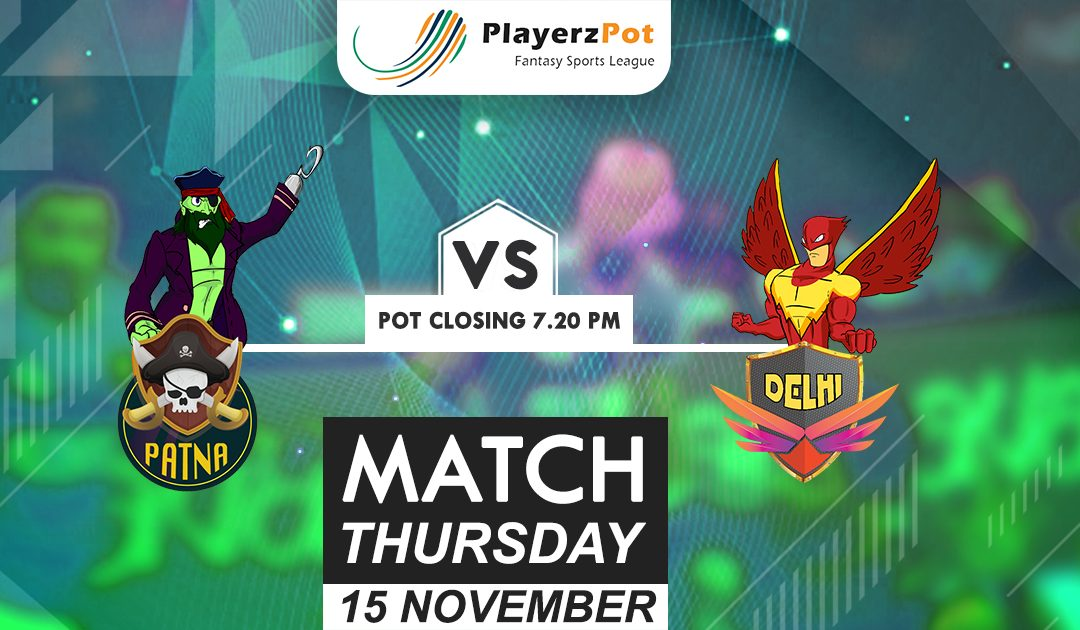 PlayerzPot Kabaddi Prediction: Patna vs Delhi | Match 64