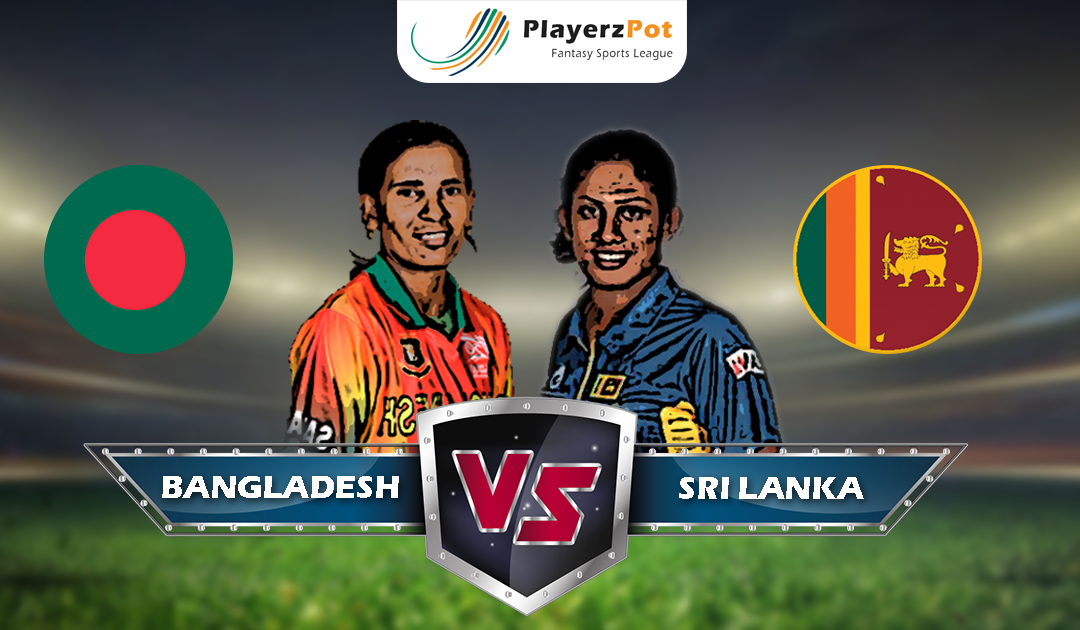 PlayerzPot Women's Cricket Prediction: Bangladesh vs Sri Lanka | Match 11