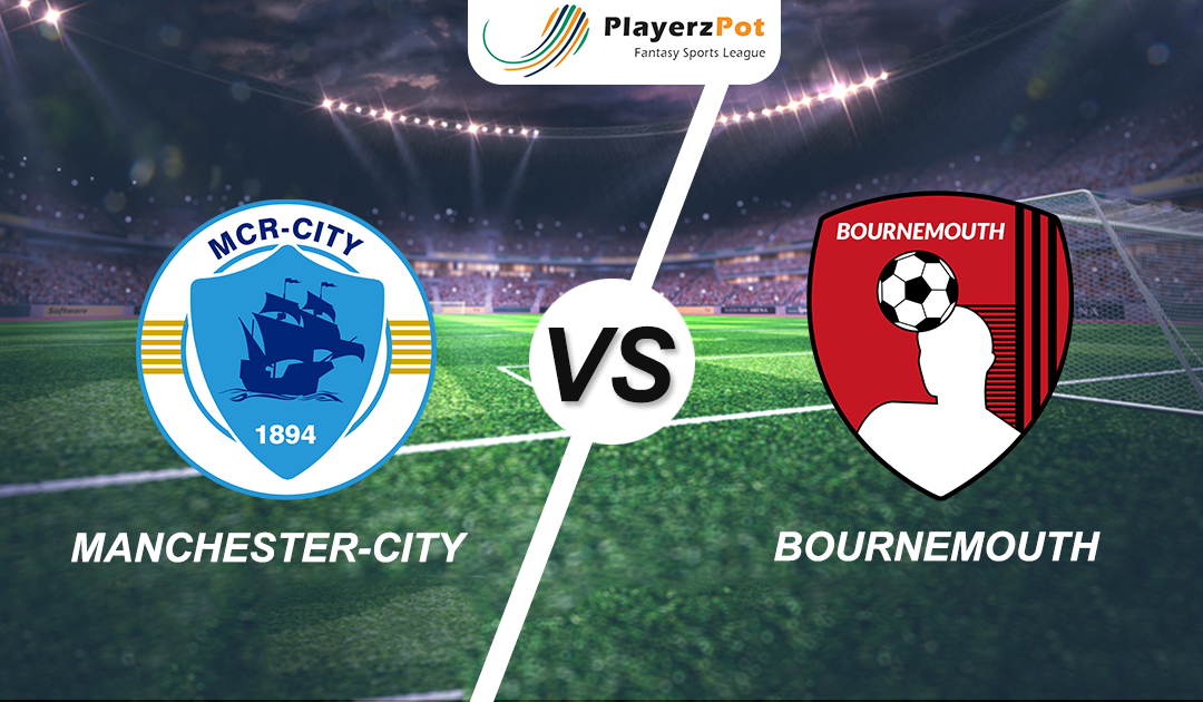 PlayerzPot Football Prediction: Manchester City vs Bournemouth |