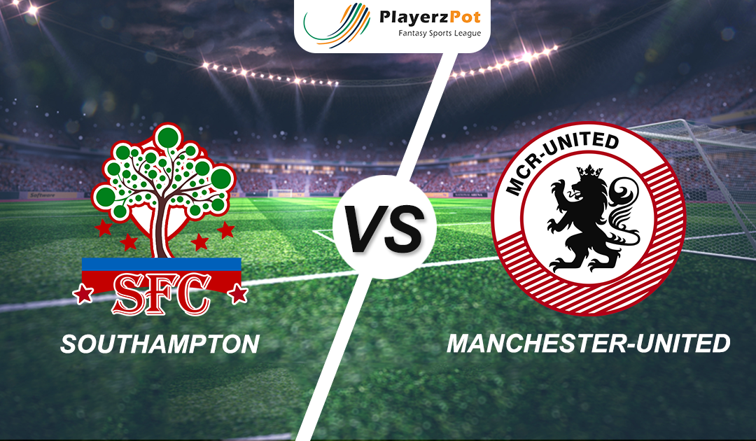 PlayerzPot Football Prediction: Manchester United vs Southampton |