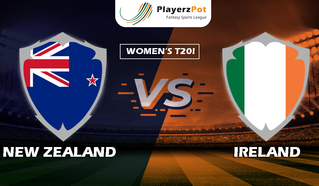 PlayerzPot Women's Cricket Prediction: New Zealand vs Ireland |