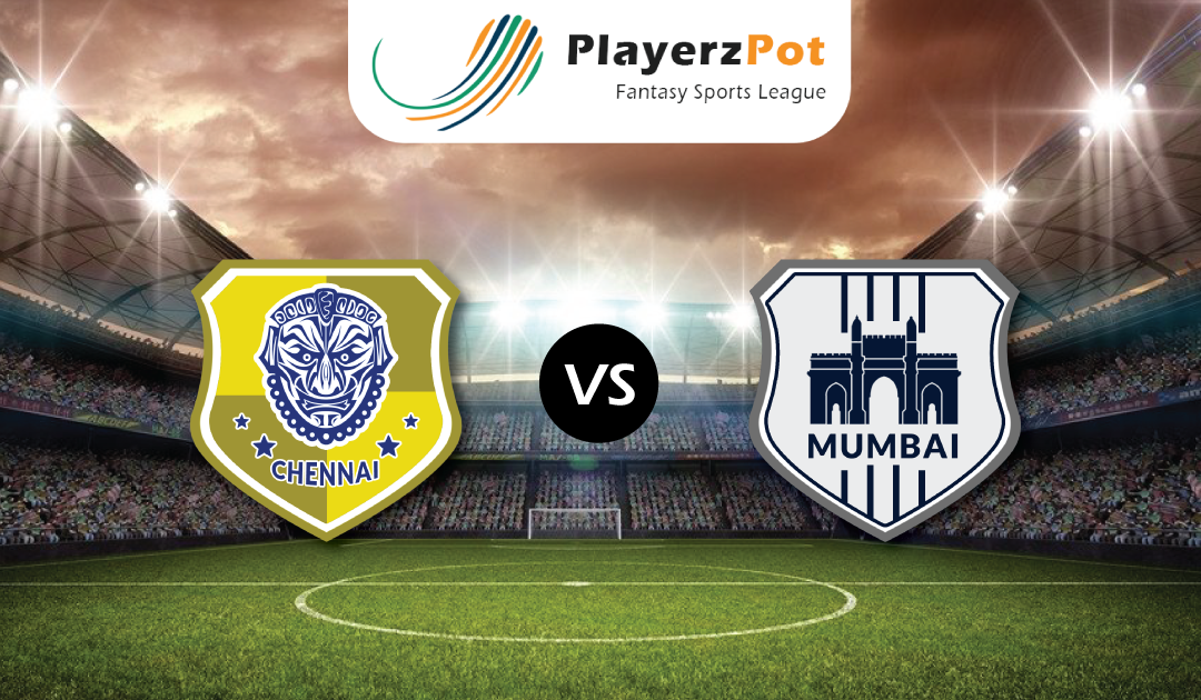 PlayerzPot Football Prediction: Mumbai vs Chennai | Match 27