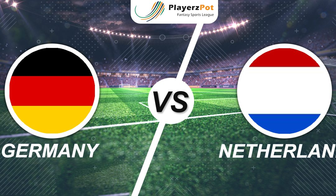 PlayerzPot Football Prediction: Germany vs Netherlands | Nations League