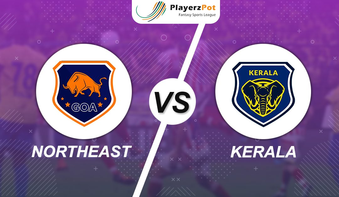 PlayerzPot Football Prediction: NorthEast vs Kerala | Match 37