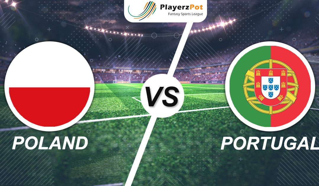 PlayerzPot Football Predictions: Poland vs Portugal | Nations League
