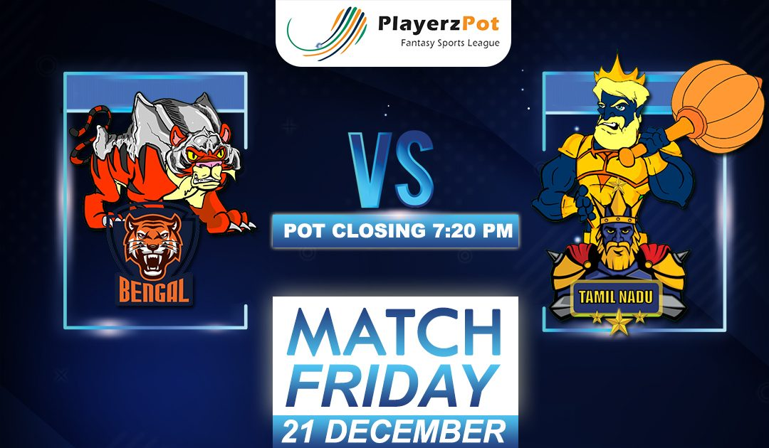 PlayerzPot Kabaddi Prediction: Bengal vs Tamil Nadu | Match 122 |