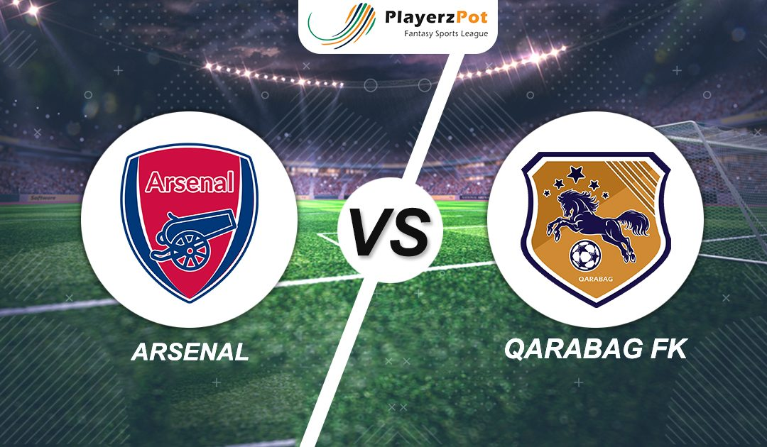 PlayerzPot Football Prediction: Arsenal vs Qarabag |