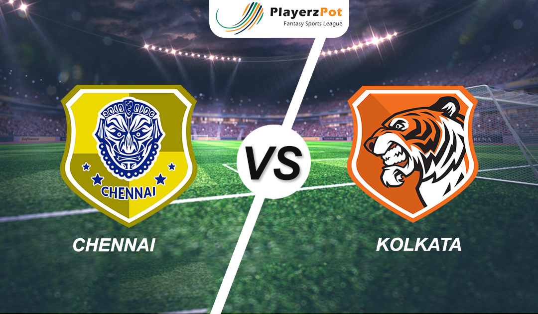 PlayerzPot Football Prediction: Kolkata vs Chennai |