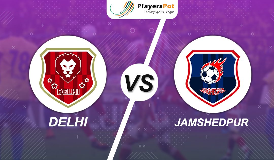 PlayerzPot Football Prediction: Delhi vs Jamshedpur | Match 55 |