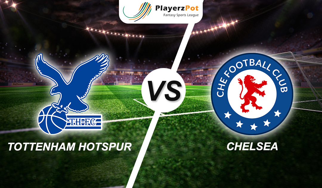PlayerzPot Football Prediction: Tottenham Vs Chelsea