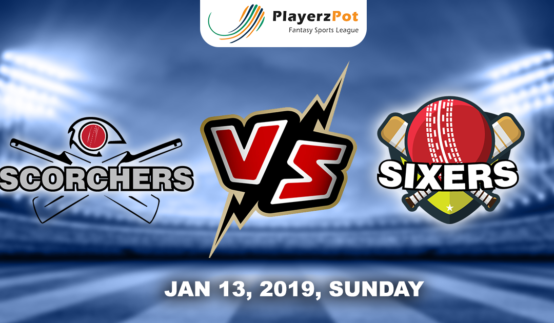 Perth Scorchers Vs  Sydney Sixers | Match 30 |