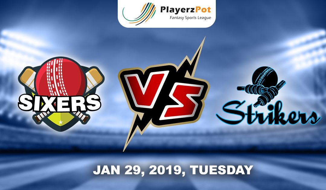 PlayerzPot Cricket Prediction: Sydney Sixers vs  Adeliade Strikers| Match 44