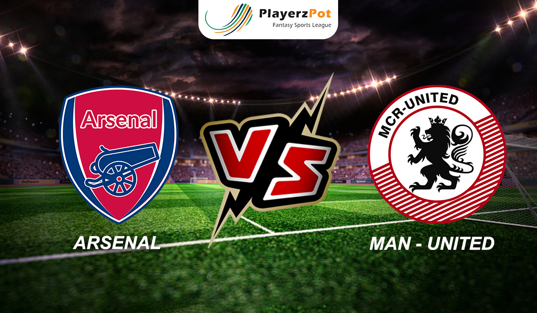 PlayerzPot Football Prediction: Arsenal vs Manchester United |