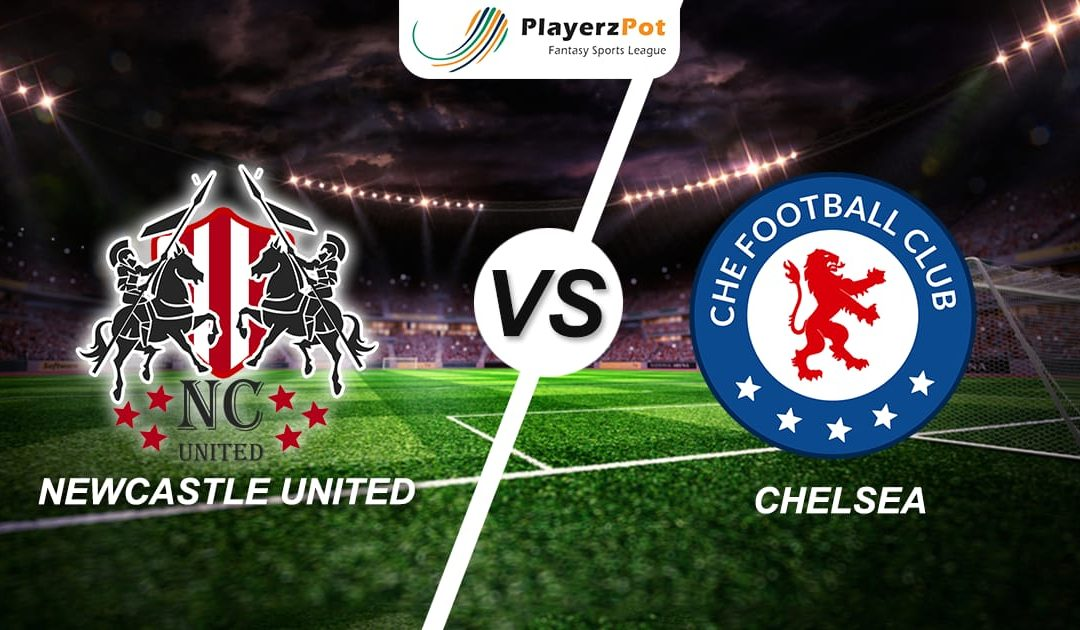 Playerzpot Football Prediction : Chelsea Vs Newcastle United
