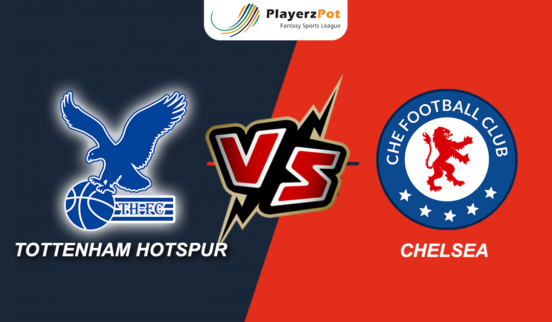 PlayerzPot Football Prediction: Chelsea vs Tottenham |