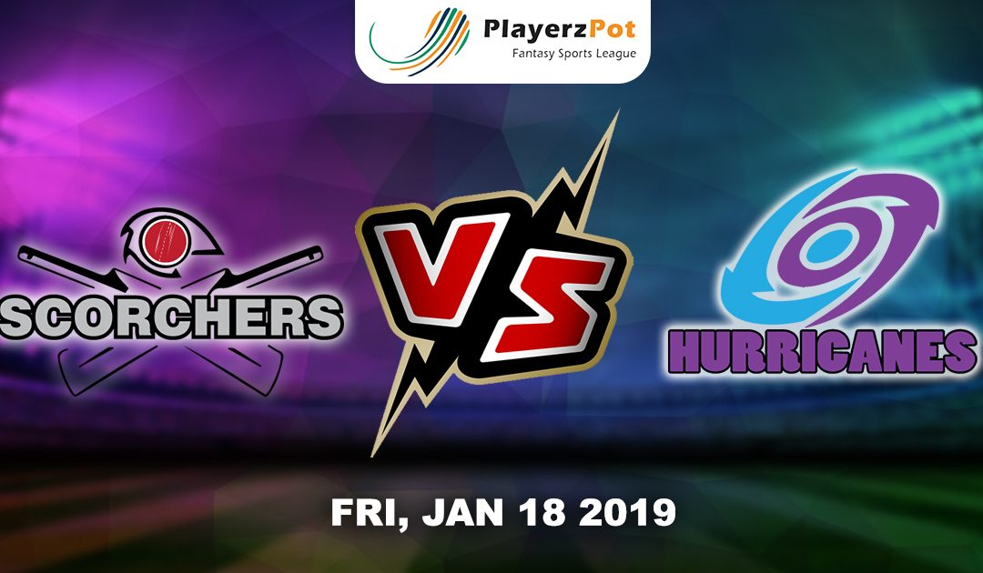 PlayerzPot Cricket Prediction: Hobart Hurricanes Vs Perth Scorchers | Big Bash League |