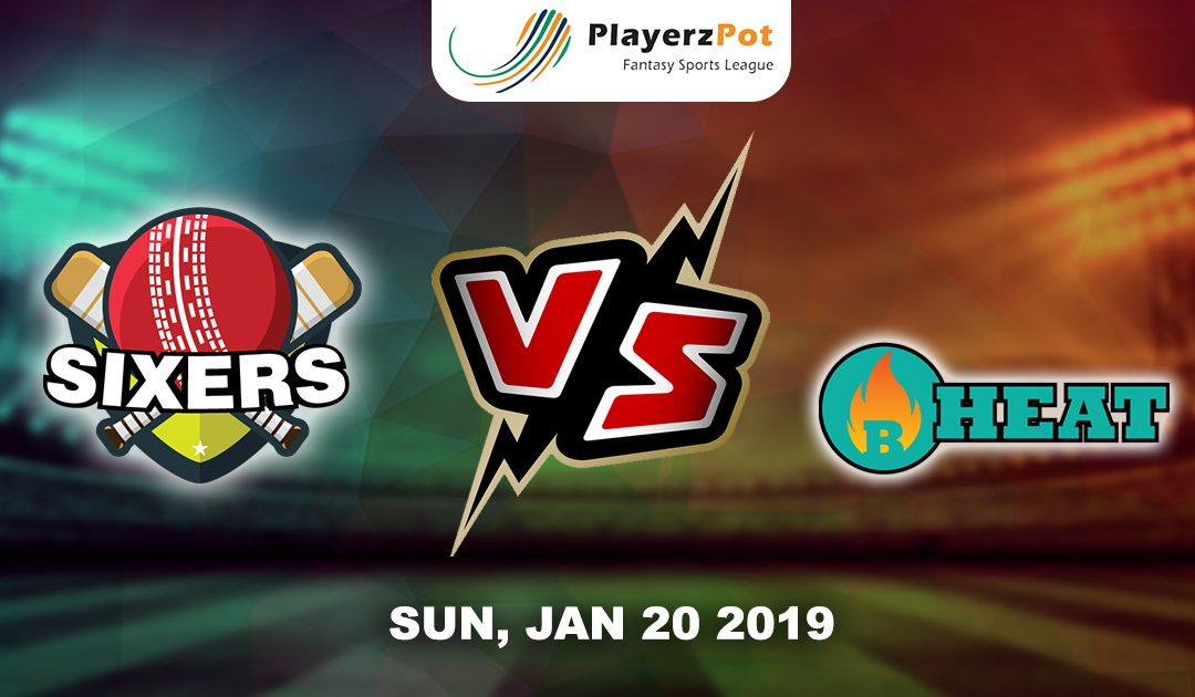 PlayerzPot Cricket Prediction: Sydney Sixers Vs Brisbane Heat | Match 36