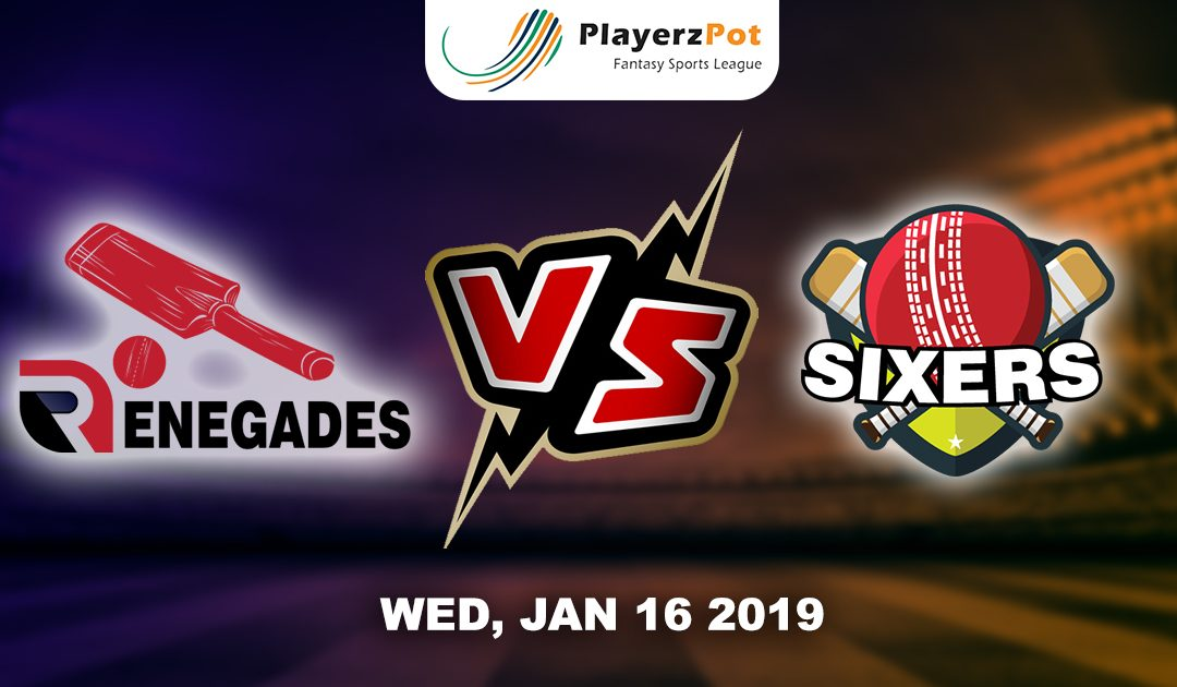 Sydney Sixers Vs Melbourne Renegades | Match 32 |
