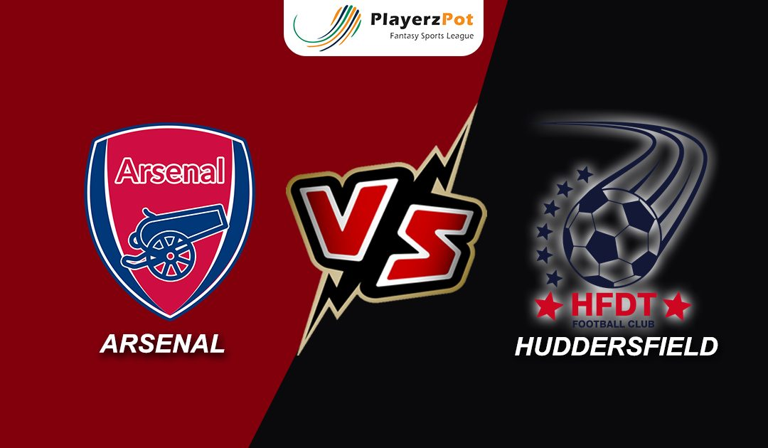 PlayerzPot Football Prediction: Arsenal vs Huddersfield |
