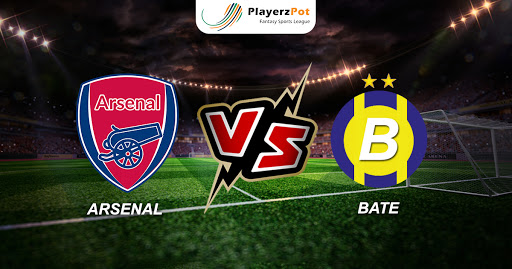 PlayerzPot Football Prediction: Arsenal vs BATE Borisov |