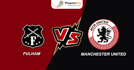 PlayerzPot Football Prediction: Manchester United vs Fulham