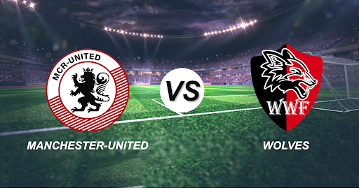 Manchester United vs Wolver Hampton: Match Predictions, Score Predictions, Probable Line-ups and Playing XI.