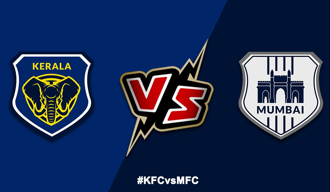 Kerala vs Mumbai – Match Preview, Predicted Line-ups & Prediction