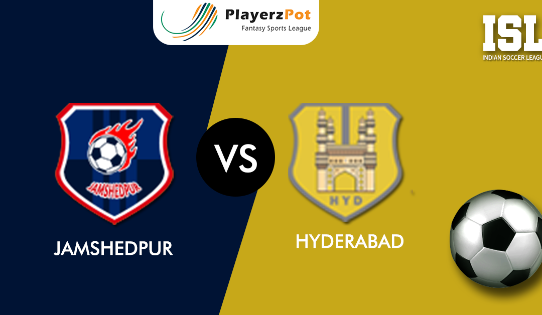 Jamshedpur vs Hyderabad – Match Preview, Predicted Lineups, Prediction